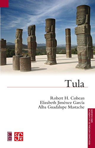 Tula (Fideicomiso Historia De Las Americas)