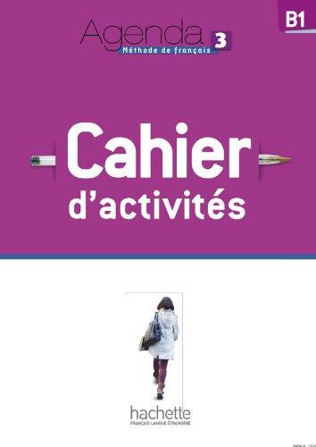 Agenda. Cahier d'activites. Per le Scuole superiori. Con CD Audio: 3