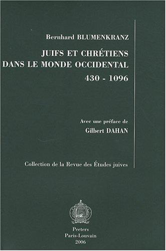 Juifs et chrétiens dans le monde occidental 430-1096
