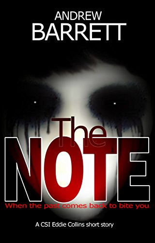 The note a csi eddie collins short story ebook andrew barrett the note a csi eddie collins short story by barrett andrew fandeluxe Document