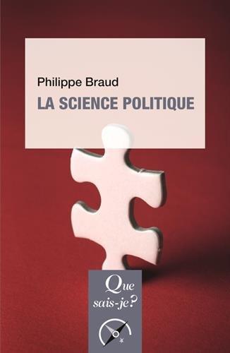 La science politique par Philippe Braud