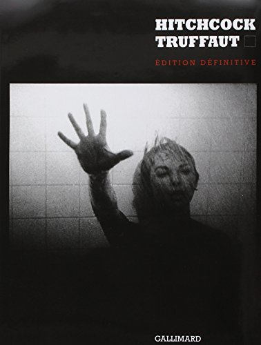 Hitchcock, édition définitive par François Truffaut