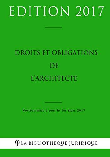 Droits et obligations de l'architecte par La Bibliothèque Juridique