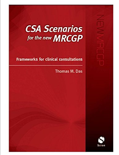 [(CSA Scenarios for the New MRCGP)] [By (author) Thomas Das] published on (February, 2009)