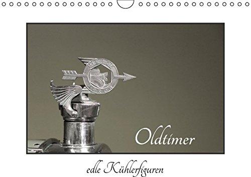 Oldtimer - edle Kühlerfiguren (Wandkalender 2016 DIN A4 quer): Kühlerfiguren - eine Reise in die Vergangenheit (Monatskalender, 14 Seiten) (CALVENDO Technologie) (Bentley-kühlerfigur)