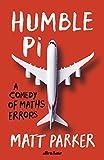 Humble Pi: A Comedy of Maths Errors (English Edition)