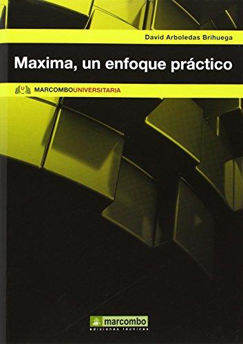 Máxima, un enfoque práctico (MARCOMBO UNIVERSITARIA)