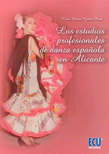 Los estudios profesionales de danza en Alicante (ECU)