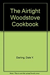 The Airtight Woodstove Cookbook