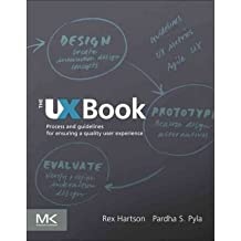[ THE UX BOOK PROCESS AND GUIDELINES FOR ENSURING A QUALITY USER EXPERIENCE BY PYLA, PARTHA](AUTHOR)PAPERBACK