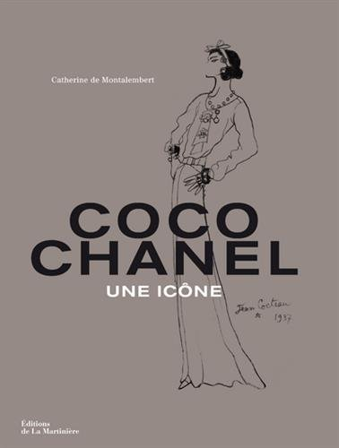 Coco Chanel - Une icône par Catherine De montalembert