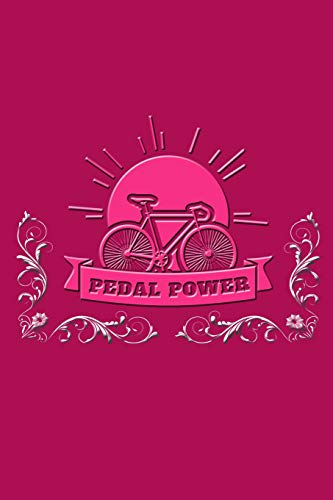 Pedal Power: The Best Journal Notebook for Cycling, Cycling Instructors, and Bicycle Riders. por Nathan Koorey