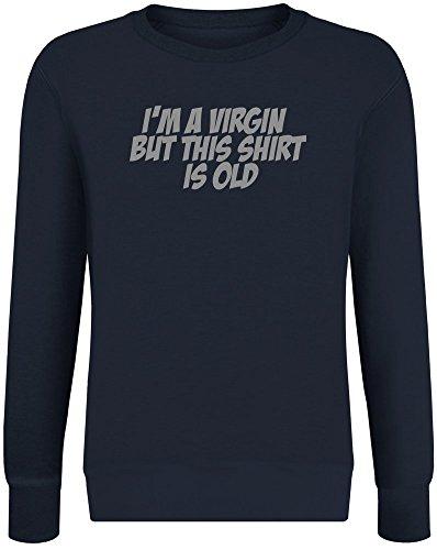 Ich Bin eine Jungfrau, Aber Dieses Hemd ist alt - I'm A Virgin But This Shirt is Old Sweatshirt Jumper Pullover for Men & Women Soft Cotton & Polyester Blend Unisex Clothing X-Large