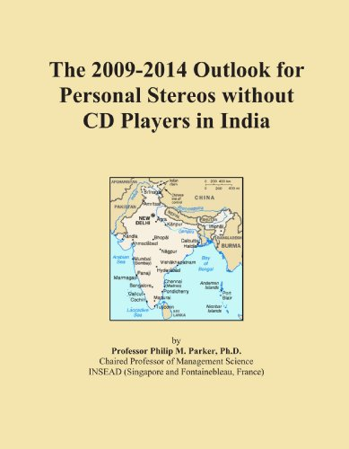 The 2009-2014 Outlook for Personal Stereos without CD Players in India 2009 Stereo