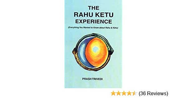 Amazon in: Buy The Rahu Ketu Experience: Everything You Wanted to