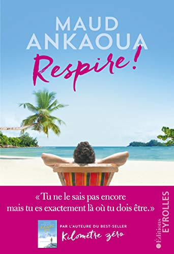 Respire !: Le plan est toujours parfait