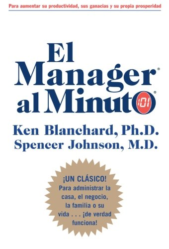 El Manager Al Minuto/ The One Minute Manager por Kenneth H. Blanchard