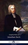Delphi Complete Works of Jonathan Swift (Illustrated)
