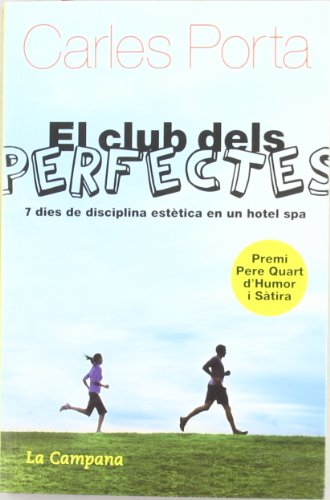 El club dels perfectes (Humor i Sàtira)