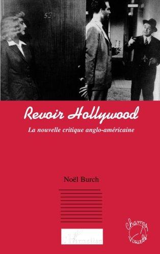 Revoir Hollywood : La nouvelle critique anglo-américaine