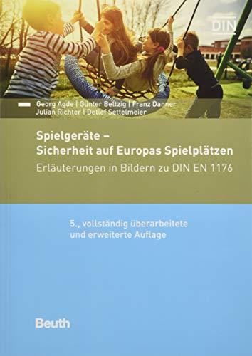"""Sichere Spielplätze und Spielgeräte: Paket: Kommentar \""""Spielgeräte - Sicherheit auf Europas Spielplätzen\"""" und DIN-Taschenbuch 105 \""""Spielplätze und ... (DIN-Taschenbuch und Beuth Kommentar)"""