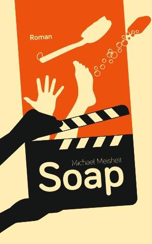 Buchseite und Rezensionen zu 'Soap' von Michael Meisheit