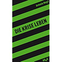 Die Krise leben (MSeB 12) (German Edition)