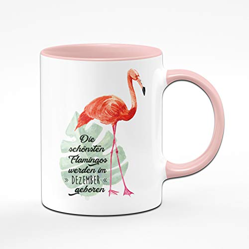 Tassenbrennerei Flamingo Tasse mit Spruch Die schönsten Flamingos Werden im Dezember geboren – Geschenk zum Geburtstag, Geburtstagstasse, Tassen mit Sprüchen (Dezember)