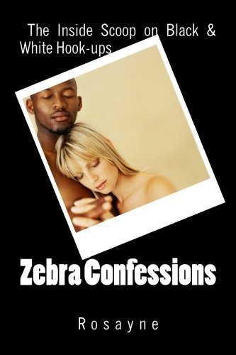 Zebra Confessions: re Black and White Hook-Ups (Ups Black Hook)