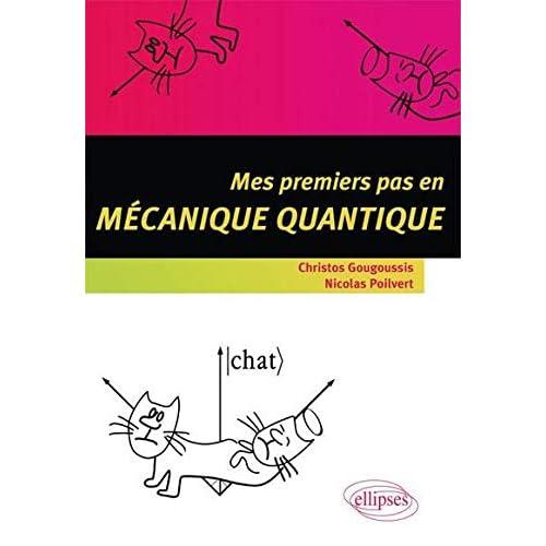 Mes premiers pas en mécanique quantique