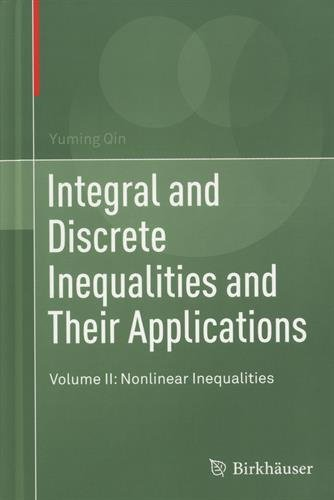 Integral and Discrete Inequalities and Their Applications : Volume II: Nonlinear Inequalities