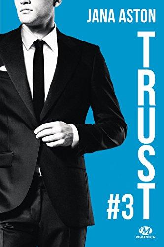 Trust: Wrong, T3 par [Aston, Jana]