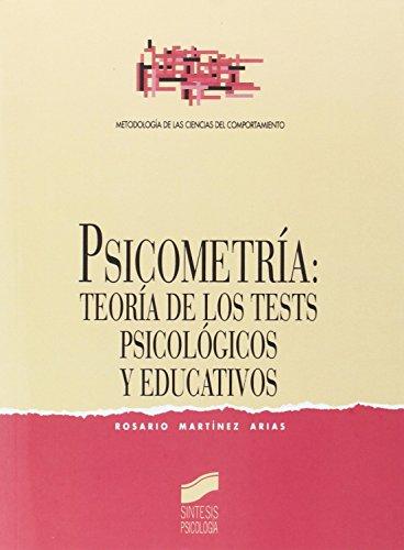 Psicometría: teoría de los tests psicológicos y educativos (Síntesis psicología. Metodología de las ciencias del comportamiento)