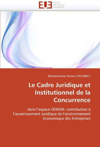 le-cadre-juridique-et-institutionnel-de-la-concurrence