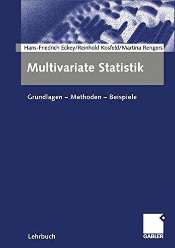 Multivariate Statistik: Grundlagen - Methoden - Beispiele (German Edition)