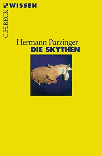 Die Skythen (Beck'sche Reihe 2342)