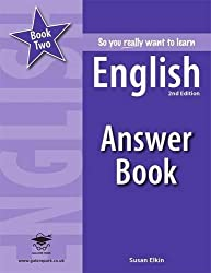 So you really want to learn English Book 2 Answer Book