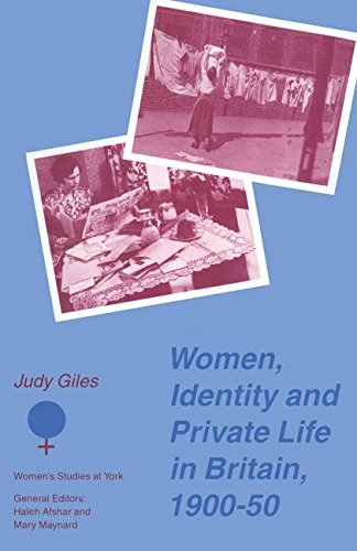 Women, Identity and Private Life in Britain, 1900 - 50 (Women's Studies at York Series)