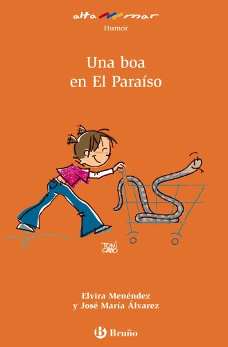 Una boa en El Paraíso (Castellano - A Partir De 8 Años - Altamar) por Elvira Menéndez