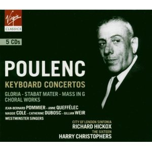POULENC - PIANO CONCERTO, ORGAN CONCERTO, CONCERT CHAMPETRE, CONCERTO FOR 2 PIANOS, AUDAGE, SINFONIETTA, GLORIA, STABAT MATER, MASS IN G, CHANSONS AND OTHER CHORAL WORKS - HICKOX, POMMIER, QUEFFELEC, THE SIXTEEN, HARRY CHRISTOPHERS- 5CD BOX SET / VIRGIN - Organ Poulenc Concerto