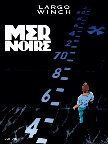 Largo Winch, Edition grand format T17 - Mer noire