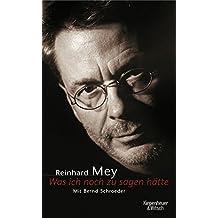 """""""Was ich noch zu sagen hätte"""": Reinhard Mey-Biographie"""
