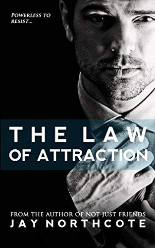 The Law of Attraction by Jay Northcote (2016-02-04)