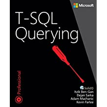 T-SQL Querying (Developer Reference (Paperback))