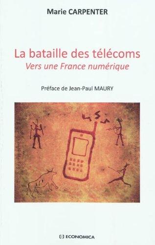 la-bataille-des-telecoms-vers-une-france-numerique