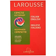 Larousse Concise Italian - English, English - Italian Dictionary