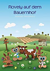 Flovely auf dem Bauernhof (German Edition)