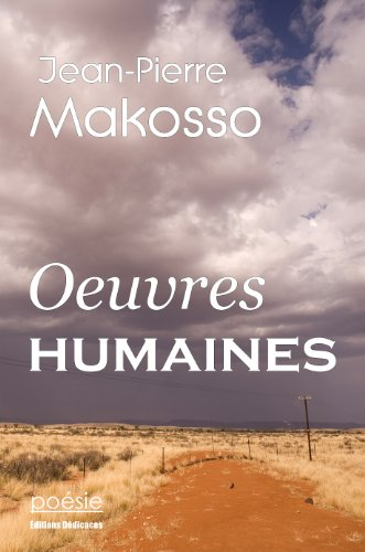 Oeuvres humaines par Jean-Pierre Makosso