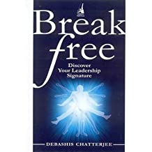 Break Free: Discover Your Leadership Signature