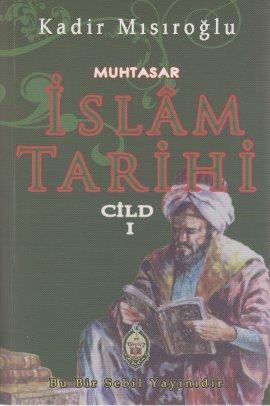 Muhtasar Islam Tarihi 1. Cilt